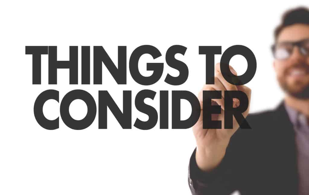 Things to Consider